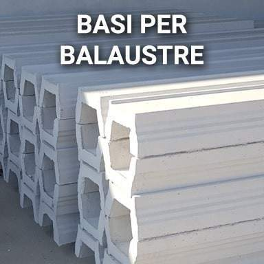 Basi per balaustre in cemento | SpazioEmme